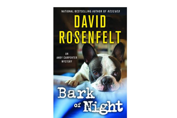 David Rosenfelt's 19th book in the Andy Carpenter mystery series called Bark of Night premieres today.